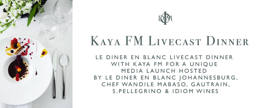 31 August 2018: Le Diner en Blanc live dinner-cast by Kaya FM hosted by Chef Wandile Mabaso and Idiom wines